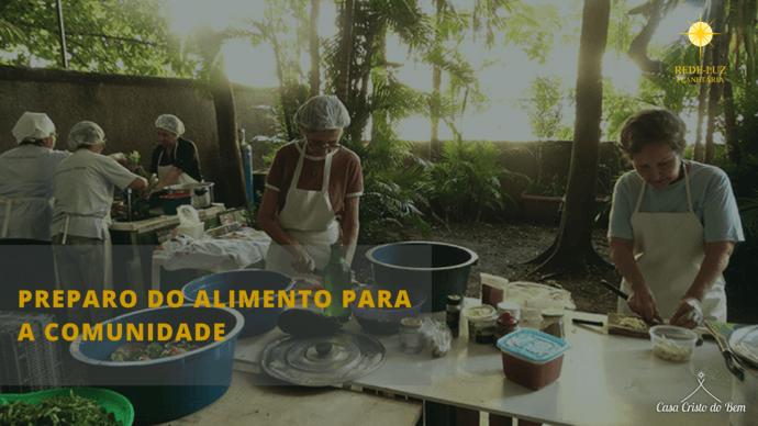 Preparo do Alimento - Casa Cristo do Bem
