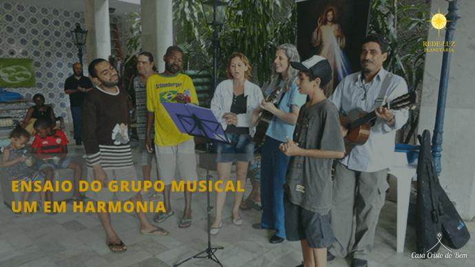 Ensaio Grupo Um em Harmonia - Casa Cristo do Bem