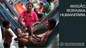 Um dia na Missão Roraima Humanitária